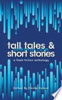 Tall Tales   Short Stories
