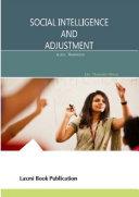 Social Intelligence and Adjustment B.Ed. Trainees