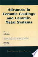 Advances in Ceramic Coatings and Ceramic Metal Systems Book