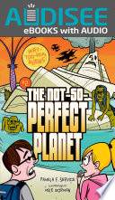 The Not So Perfect Planet