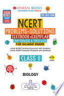 """Oswaal Gujarat GSEB NCERT Solutions (Textbook + Exemplar) Class 11 Biology Chapterwise & Topicwise (For March 2020 Exam)"" by Oswaal Editorial Board"