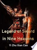 Legend of Sword in Nine Heavens