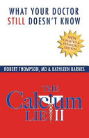The Calcium Lie II: What Your Doctor Still Doesn't Know: How Mineral Imbalances Are Damaging Your Health