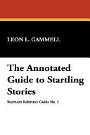 The Annotated Guide to Startling Stories
