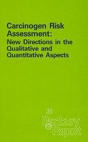 Carcinogen Risk Assessment