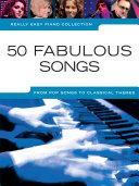 Really Easy Piano 50 Fabulous Songs Pdf/ePub eBook