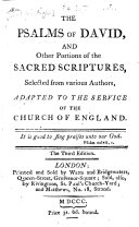 The Psalms of David  and Other Portions of the Sacred Scriptures  Selected from Various Authors  Adapted to the Service of the Church of England     Third Edition   The Editor s Preface Signed  B  W   I e  Basil Woodd