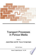 Transport Processes In Porous Media Book PDF