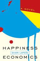 Happiness Economics