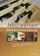 HolzWerken Werkstatteinrichtung