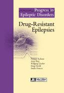 Drug Resistant Epilepsies