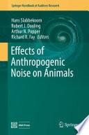 Effects of Anthropogenic Noise on Animals