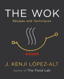 The Wok  Recipes and Techniques
