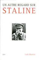Un autre regard sur Staline