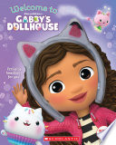 Welcome to Gabby s Dollhouse  Gabby s Dollhouse Storybook  Book