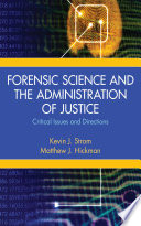 Forensic Science And The Administration Of Justice Book PDF