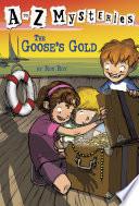 A To Z Mysteries The Goose S Gold