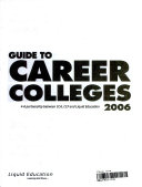 Guide to Career Colleges, 2006