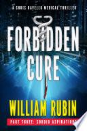 Forbidden Cure Part Three: Sordid Aspirations