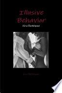 Illusive Behavior