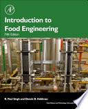 """""""Introduction to Food Engineering"""" by R Paul Singh, Dennis R. Heldman"""