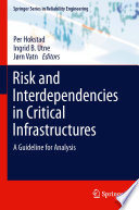 Risk and Interdependencies in Critical Infrastructures
