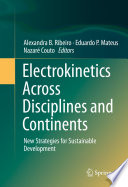Electrokinetics Across Disciplines and Continents