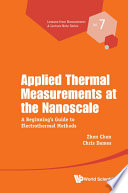 Applied Thermal Measurements At The Nanoscale  A Beginner s Guide To Electrothermal Methods