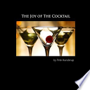 The Joy of the Cocktail