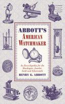 Abbott s American Watchmaker