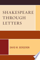 Shakespeare Through Letters