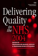 Delivering Quality in the NHS 2004