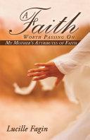 A Faith Worth Passing On Pdf/ePub eBook