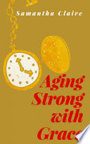 Aging Strong With Grace Book PDF