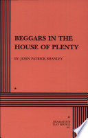 Beggars in the House of Plenty