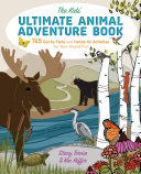 The Kids  Ultimate Animal Adventure Book