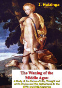 Pdf The Waning of the Middle Ages Telecharger