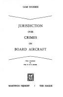 Jurisdiction Over Crimes on Board Aircraft