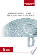 Implantación de la LOPD en la empresa. Medidas de seguridad