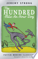 The Hundred Mile An Hour Dog Book
