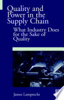 Quality and Power in the Supply Chain