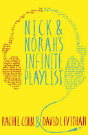 Nick and Norah's Infinite Playlist Rachel Cohn, David Levithan Cover