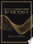 Block Legend Paper by the Ton V Book