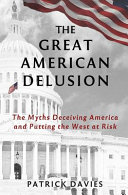 The Great American Delusion