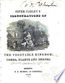 Peter Parley s Illustrations of the Vegetable Kingdom