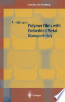 Polymer Films with Embedded Metal Nanoparticles