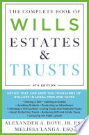 The Complete Book of Wills  Estates   Trusts  4th Edition