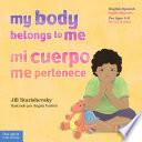 My Body Belongs to Me   Mi cuerpo me pertenece