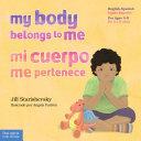 My Body Belongs to Me / Mi cuerpo me pertenece Pdf/ePub eBook