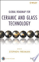 Global Roadmap For Ceramic And Glass Technology Book PDF